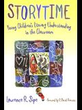 Storytime: Young Children's Literary Understanding in the Classroom