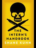 The Intern's Handbook: A Thriller