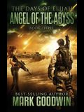 Angel of the Abyss: A Post-Apocalyptic Novel of the Great Tribulation