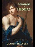 According to Thomas: A Story of the Apostle Thomas