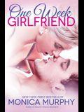 One Week Girlfriend: A Novel (One Week Girlfriend Quartet)