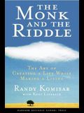 The Monk and the Riddle: The Education of a Silicon Valley Entrepreneur