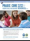 Praxis Core Academic Skills for Educators Tests: Book + Online