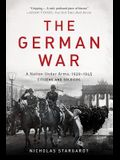 The German War: A Nation Under Arms, 1939-1945