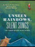 Unseen Rainbows, Silent Songs: The World of Animal Senses