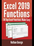 Excel 2019 Functions: 70 Top Excel Functions Made Easy
