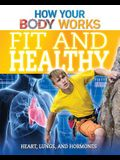 Fit and Healthy: Heart, Lungs, and Hormones