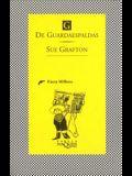 G de Guardaespaldas = G Is for Gumshoe