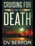 Cruising for Death: Kate Jones Thriller