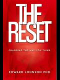The Reset: Changing the Way You Think