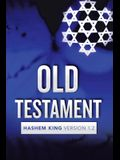 Old Testament: Hashem King Version 1.2