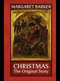 Christmas - The Original Story