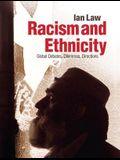 Racism and Ethnicity: Global Debates, Dilemmas, Directions