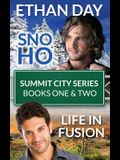 Sno Ho/Life in Fusion: Summit City Series Books One & Two