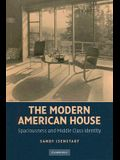 The Modern American House: Spaciousness and Middle Class Identity