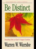 Be Distinct (2 Kings, 2 Chronicles): Standing Out as God's Unique Creation
