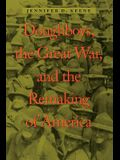 Doughboys, the Great War, and the Remaking of America