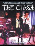The Clash: Rat Patrol from Fort Bragg