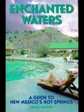 Enchanted Waters: A Guide to New Mexico's Hot Springs