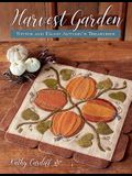 Harvest Garden: Stitch and Enjoy Autumn's Treasures