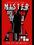 Mister X: Razed