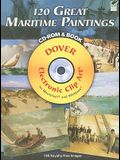 120 Great Maritime Paintings [With CDROM]
