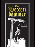 Der Hexenhammer: Malleus Maleficarum. Dritter Teil