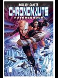 Chrononauts Volume 2: Futureshock
