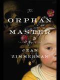 The Orphanmaster: A Novel of Early Manhattan
