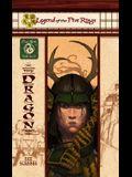 The Dragon: Clan War, Sixth Scroll