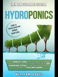 Hydroponics: The Complete Guide for Beginners to Growing Plants, Herbs, Vegetables and Fruits in a DIY Hydroponic System by Using W