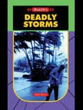Deadly Storms- Disasters (Disasters (Saddleback))