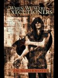 When We Were Executioners: Dogsland, Book Two