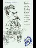 Judas at the Jockey Club: And Other Episodes of Porfirian Mexico
