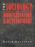 The Sociology of Modernization and Development