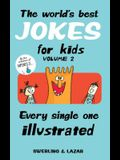 The World's Best Jokes for Kids, Volume 2: Every Single One Illustrated