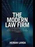 The Modern Law Firm: How to Thrive in an Era of Rapid Technological Change