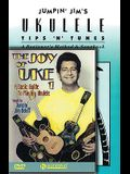 Jumpin' Jim's Ukulele Tips 'n' Tunes: A Beginner's Method & Songbook [With DVD]