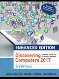 Enhanced Discovering Computers ©2017, Essentials, Loose-leaf Version