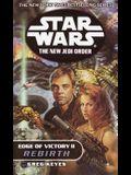 Rebirth: Star Wars Legends: Edge of Victory, Book II