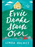Evvie Drake Starts Over: A Novel