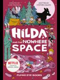 Hilda and the Nowhere Space: Hilda Netflix Tie-In 3