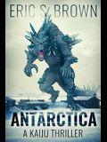 Antarctica: A Kaiju Thriller