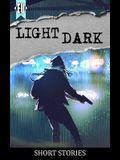 light dark: a collection of short stories