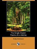 The Single Hound: Poems of a Lifetime (Dodo Press)