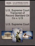 U.S. Supreme Court Transcript of Record Standard Oil Co V. U S