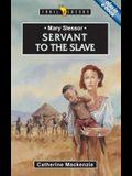 Mary Slessor: Servant to the Slave