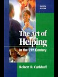 Art of Helping in the 21st Century: