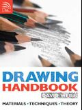 Drawing Handbook: Materials, Techniques, Theory