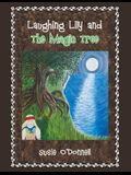 Laughing Lily and the Magic Tree